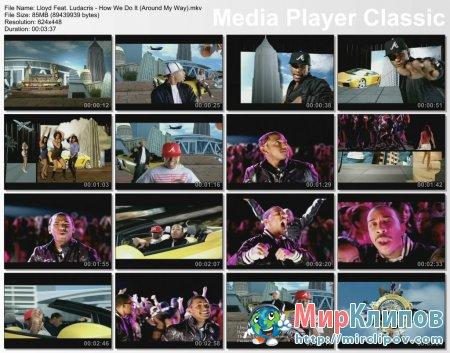 Lloyd & Ludacris - How We Do It (Around My Way) (2008)