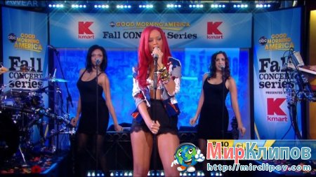 Rihanna - Only Girl (In The World) (Live, GMA)