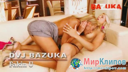DVZ Bazuka - Fukin U (Uncensored)