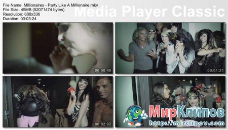 Millionaires - Party Like A Millionaire
