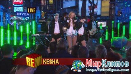 Kesha - Tik Tok (Live, Dick Clarks New Years Rockin Eve, 2011)