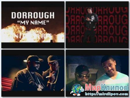 Dorrough Music - My Name