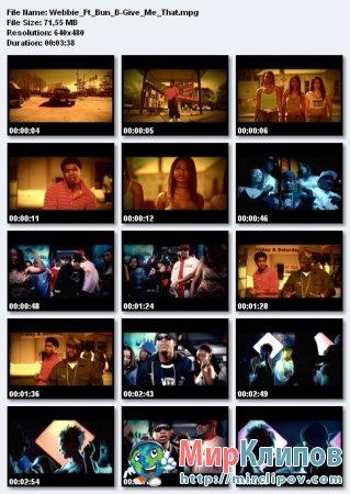 Webbie Feat. Bun B - Give Me That