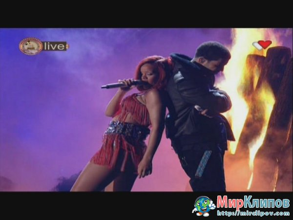 Rihanna Feat. Drake - Whats My Name (Live, Grammy Awards, 2011)