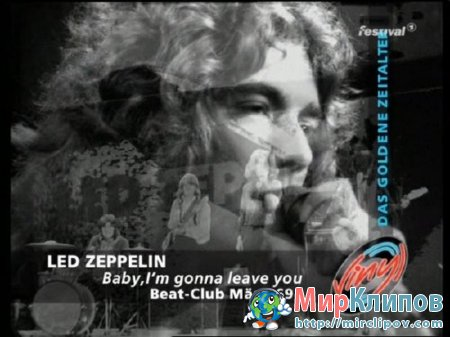 Led Zeppelin - Baby I'm Gonna Leave You
