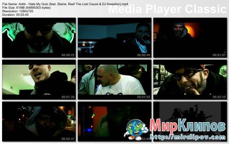 Adlib Feat. Slaine, Reef The Lost Cauze & DJ Kwestion - Hate My Gutz