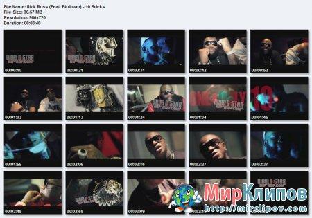 Rick Ross Feat. Birdman - 10 Bricks