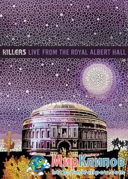 The Killers - Live Perfomance (Royal Albert Hall, 2009)