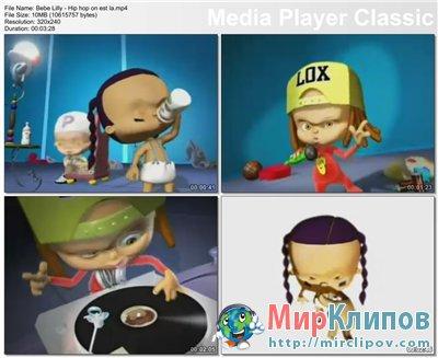 Bebe Lilly - Hip Hop On Est La