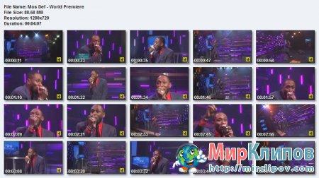 Mos Def - World Premiere (Live)