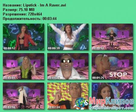 Lipstick - I'm A Raver