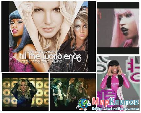 Britney Spears Feat. Nicki Minaj & Kesha - Till The World Ends (Remix)