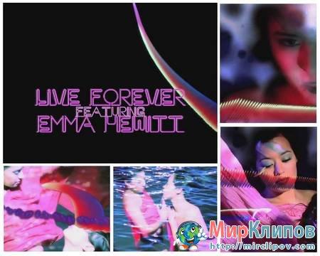 Lange Feat. Emma Hewitt - Live Forever