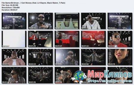 Birdman Feat. Lil Wayne, Mack Maine & T-Pain – I Get Money