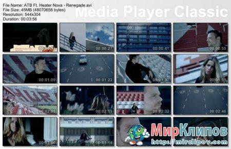 ATB Feat. Heater Nova - Renegade