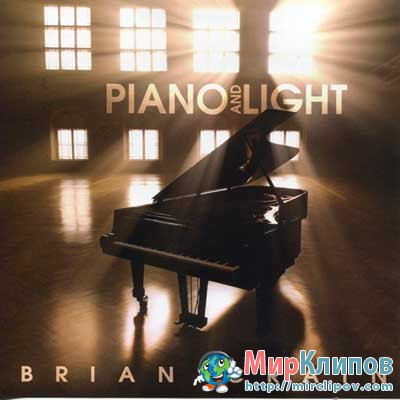 Brian Crain - Piano And Light (Remix)