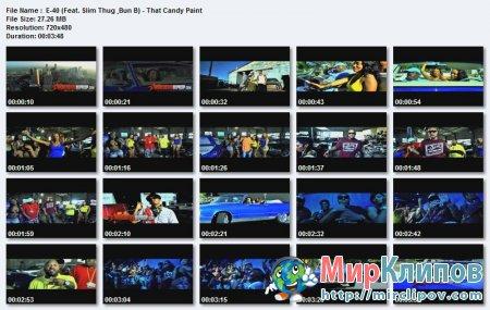 E-40 Feat. Slim Thug & Bun B - That Candy Paint