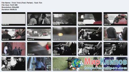 Trick Trick Feat. Parlae - Fack 'Em