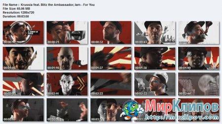 Krussia Feat. Blitz The Ambassador & Iam - For You