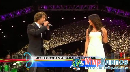 Josh Groban Feat. Sarah Brightman - All I Ask Of You (Live)