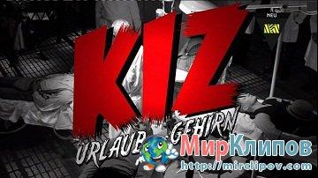 K.I.Z. - Urlaub furs gehirn