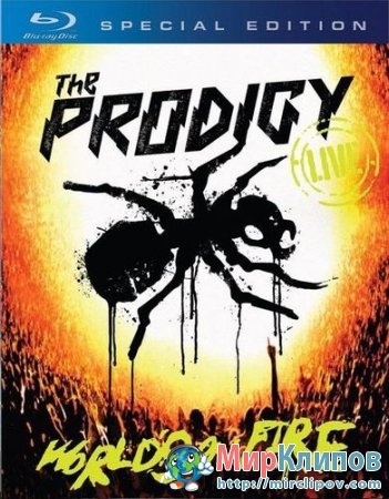 The Prodigy - World's On Fire (Live, 2011)