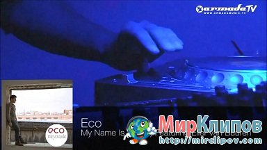 Eco Feat. Eller Van Buuren - My Name Is Youth