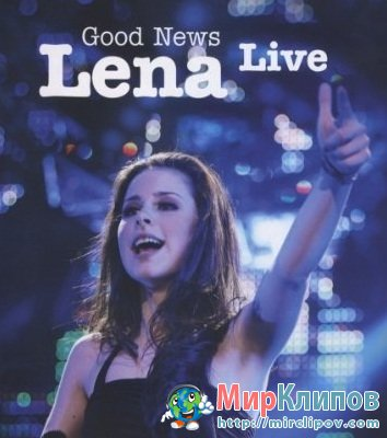 Lena Meyer - Good News (Live, 2011)