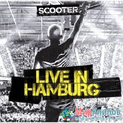 Scooter - Live Performance (Hamburg, 07.05.2010)