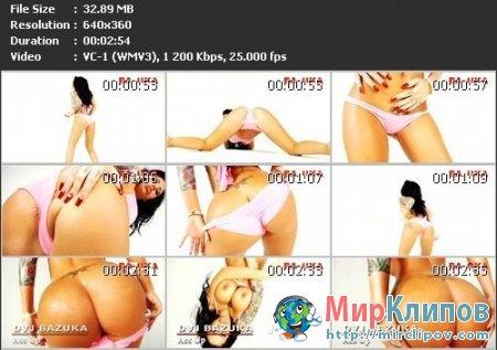 DVJ Bazuka - Ass Up (Uncensored)