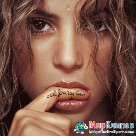 Shakira - Oral Fixation Tour (Live, Miami, 09.12.2006)
