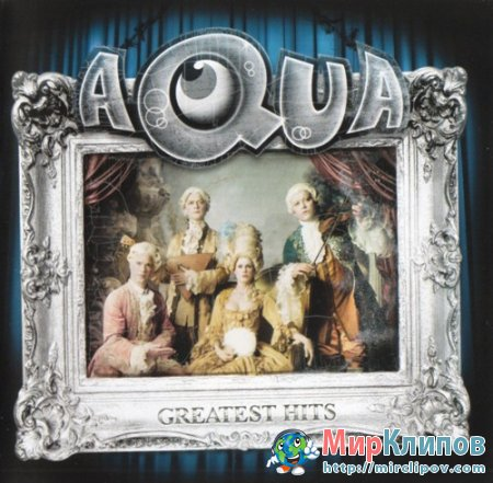 Aqua - Greatest Hits (Live, Tivoli, 07.08.2009)
