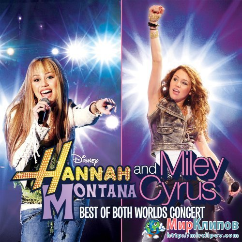 Miley Cyrus - Best Of Both Worlds Concert (Live, 2008)