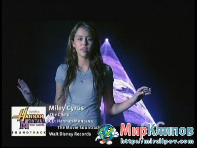 Miley Cyrus - The Climb (OST Hannah Montana: The Movie)