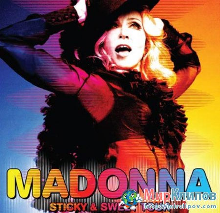 Madonna - Sticky And Sweet Tour (Live, Buenos Aires, 07.12.2008)