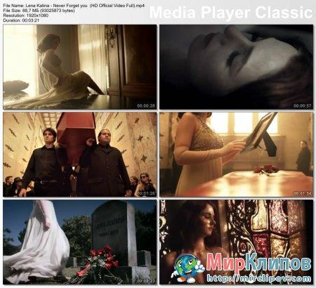 Лена Катина - Never Forget You