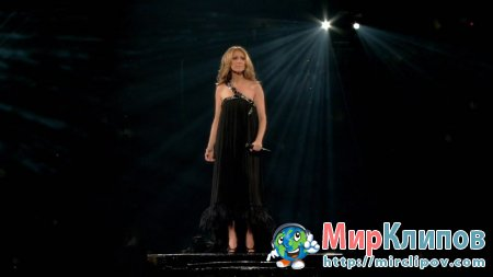 Celine Dion - My Heart Will Go On (Live, Celine Through The Eyes Of The World)