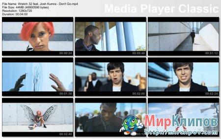Wretch 32 Feat. Josh Kumra - Don't Go