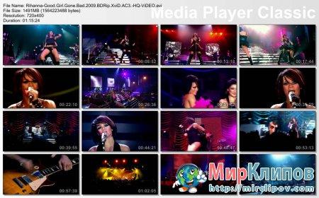 Rihanna - Good Girl Gone Bad (Live, 2009)