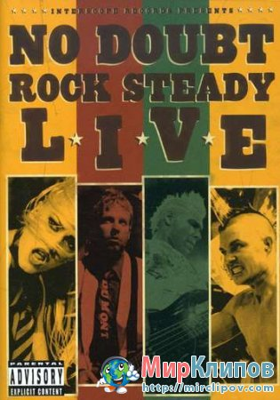 No Doubt - Rock Steady (Live, California, 25.11.2003)