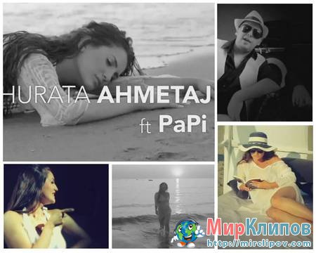 Dhurata Ahmetaj Feat. Papi - It's Summer Time