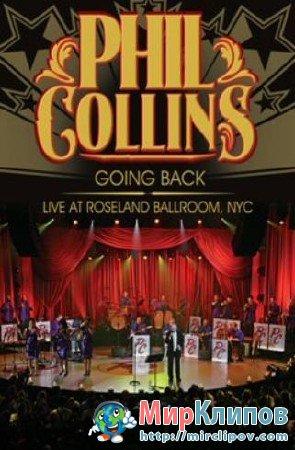 Phil Collins - Going Back (Live, Roseland Ballroom, 2010)