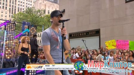 Enrique Iglesias - Be With You (Live, The Today Show, 19.08.2011)
