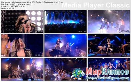 Lady Gaga - Judas (Live, BBC Radio 1's Big Weekend 2011)