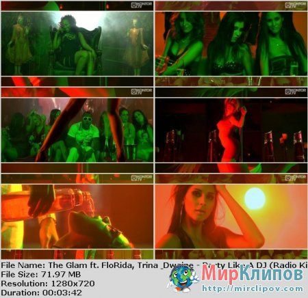 The Glam Feat. Flo Rida, Trina & Dwaine - Party Like A DJ (Radio Killer Mix)