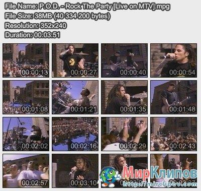 P.O.D. - Rock The Party (Live, MTV)