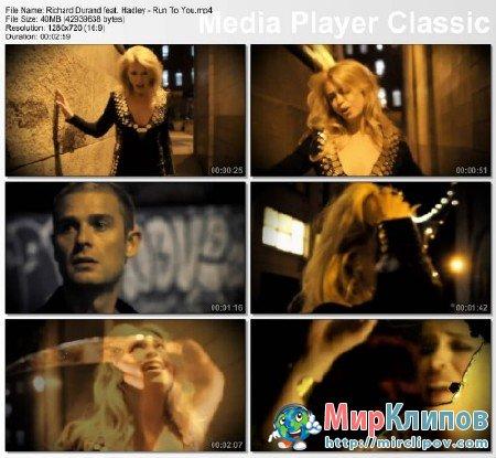 Richard Durand Feat. Hadley - Run To You