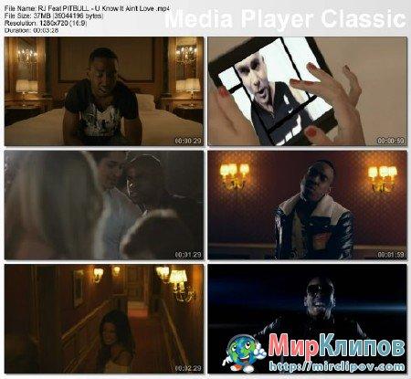 RJ Feat. Pitbull - U Know Ain't Love