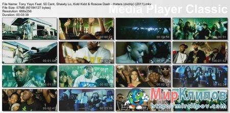 Tony Yayo Feat. 50 Cent, Shawty Lo, Kidd Kidd & Roscoe Dash - Haters