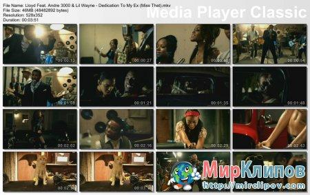 Lloyd Feat. Andre 3000 & Lil Wayne - Dedication To My Ex (Miss That)